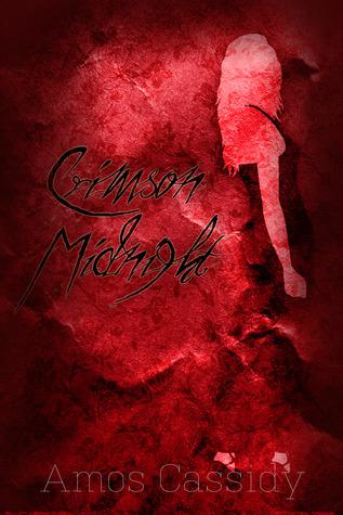 Crimson Midnight by Amos Cassidy