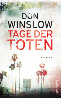 Tage der Toten by Don Winslow