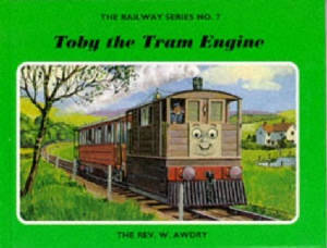 Toby the Tram Engine (The Railway Series, #7)