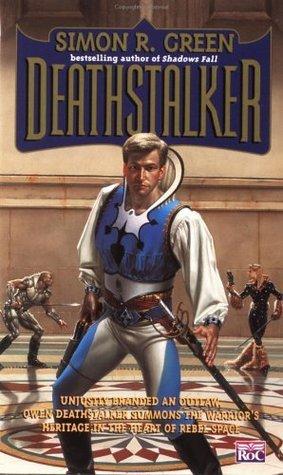 Deathstalker, Vol. 1 by Simon R. Green