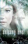 Železný král by Julie Kagawa