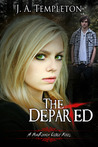 The Departed by J.A. Templeton
