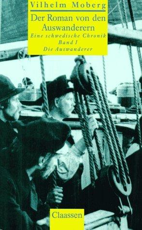 Die Auswanderer (Der Roman von den Auswanderern - Eine schwedische Chronik, #1)