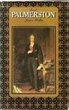 Lord Palmerston by Jasper Ridley