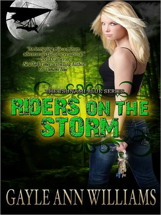 Riders On the Storm by Gayle Ann Williams