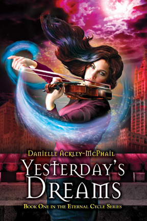 Yesterdays Dreams (The Eternal Cycle, #1...