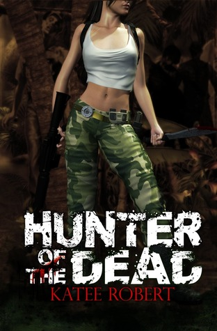 Hunter of the Dead by Katee Robert
