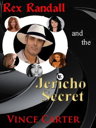 Rex Randall and the Jericho Secret