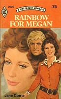 Rainbow for Megan by Jane Corrie