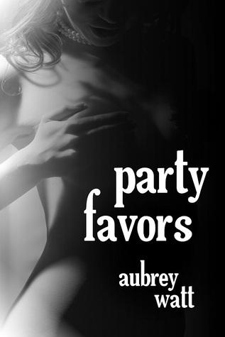 Party Favors by Aubrey Watt