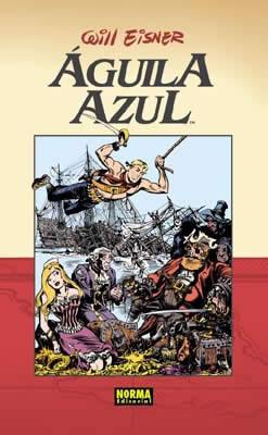 Águila Azul (Colección Will Eisner #11)