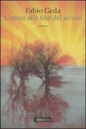 L'estate alla fine del secolo by Fabio Geda
