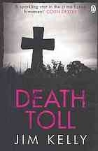 Death Toll (DI Peter Shaw and DS George Valentine Mysteries #3) by Jim Kelly