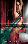 Tangled Web (Deizian Empire, #1)