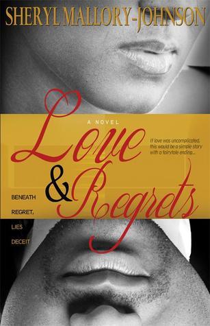 Love & Regrets by Sheryl Mallory-Johnson