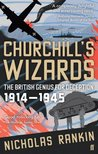 Churchill's Wizards: The British Genius For Deception 1914–1945