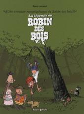 Une Aventure Rocambolesque De ... 4,Une Aventure Rocambolesque De Robin Des Bois