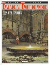 Les Véritables (Balade au bout du monde, #9) por Makyo, Michel Faure