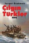 Çılgın Türkler: K...