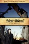 New Blood by H.G. Ferguson