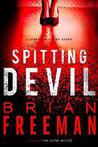 Spitting Devil by Brian Freeman