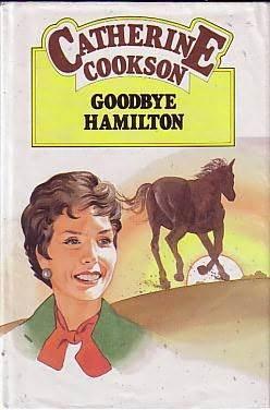 Goodbye Hamilton by Catherine Cookson