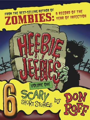 Heebie-Jeebies: Volume One