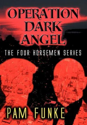 Operation Dark Angel(The Apocalypse 1)