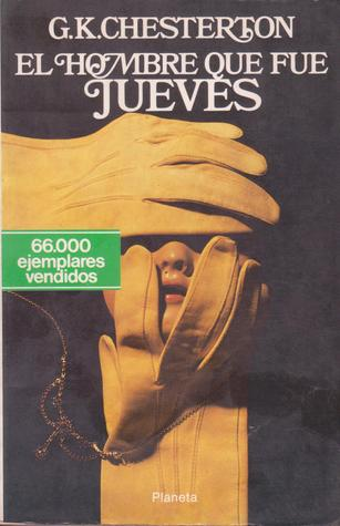 Ebook El Hombre Que Fue Jueves by G.K. Chesterton PDF!
