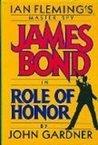 Role of Honor (John Gardner's Bond, #4)