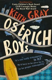 Ostrich Boys by Keith Gray