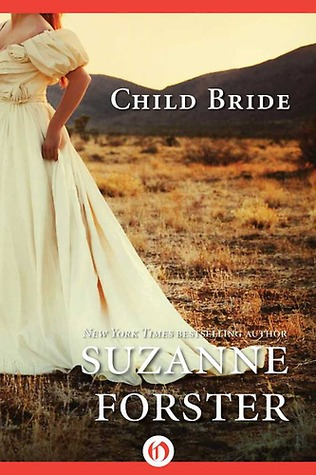 Child Bride by Suzanne Forster