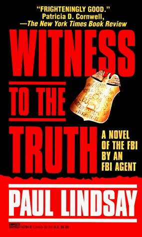 Witness to the Truth by Paul Lindsay