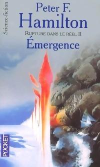 Rupture dans le réel II - Émergence by Peter F. Hamilton