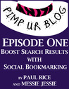 Pimp ur Blog Episode One: Boost Search Results with Social Bookmarking (Pimp ur Blog, #1)