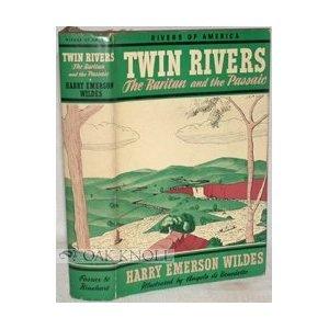 The Twin Rivers: Raritan & Passaic