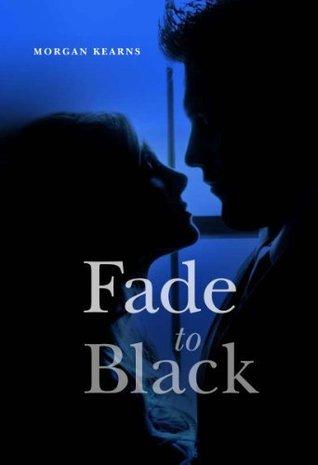 Fade to Black by Morgan Kearns