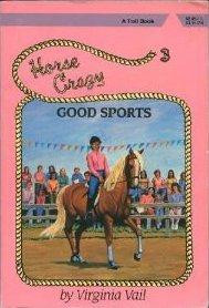 Good Sports (Horse Crazy Series, #3)