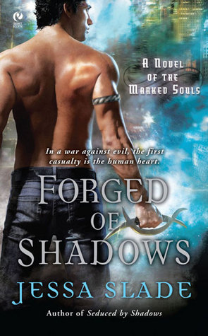Forged Of Shadows by Jessa Slade