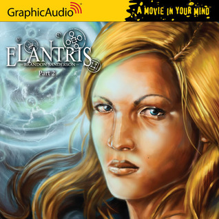 Elantris, Part 2 of 3 by Brandon Sanderson
