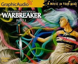 Warbreaker, Part 1 of 3 by Brandon Sanderson