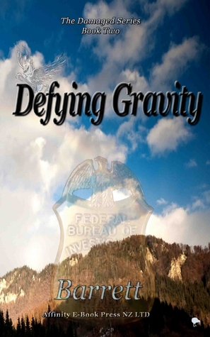 Defying Gravity by Barrett