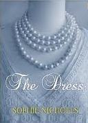 Ebook The Dress by Sophie Nicholls DOC!