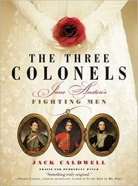 The Three Colonels: Jane Austen's Fighting Men (Jane Austen's Fighting Men, #1)
