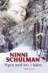 Pigen med sne i håret by Ninni Schulman