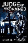 Judge of the Damned by Nick S. Thomas