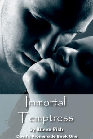 Immortal Temptress by Aileen Fish