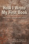 How I Wrote My First Book: the story behind the story