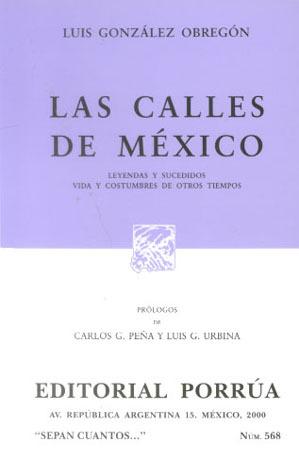 Las Calles de México (Sepan Cuantos, #568)