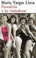 Pantaleón y las visitadoras by Mario Vargas Llosa